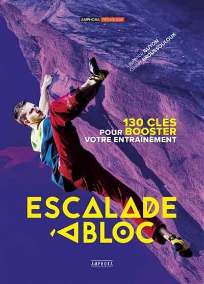 Livres d'escalade dédiés à la progression - Escalade à bloc