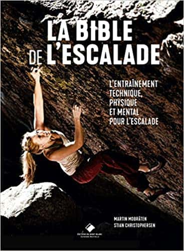 Livres d'escalade dédiés à la progression - La bible de l'escalade